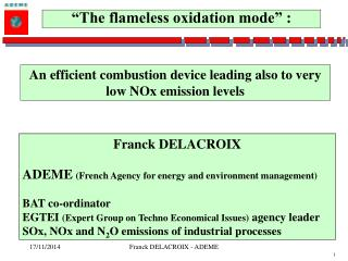 An efficient combustion device leading also to very low NOx emission levels