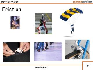 Unit 4E: Friction