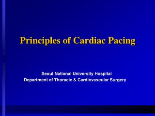 Principles of Cardiac Pacing
