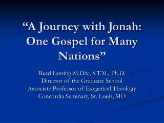 """A Journey with Jonah: One Gospel for Many Nations"""