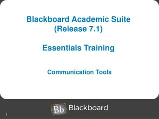 Blackboard Academic Suite (Release 7.1)  Essentials Training
