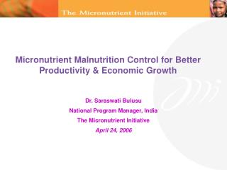 Micronutrient Malnutrition Control for Better Productivity & Economic Growth