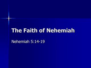 The Faith of Nehemiah