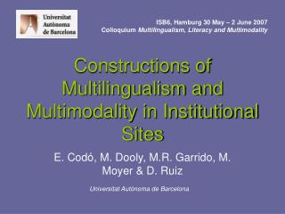 Constructions of Multilingualism and Multimodality in Institutional Sites