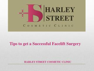 Tips to get a Successful Facelift Surgery