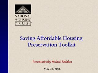 Saving Affordable Housing: Preservation Toolkit