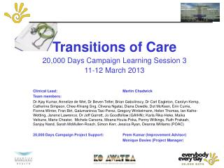 Transitions of Care 20,000 Days Campaign Learning Session 3 11-12 March 2013