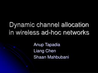 Dynamic channel allocation in wireless ad-hoc networks