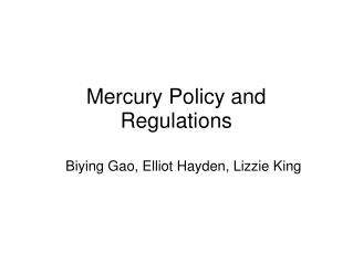 Mercury Policy and Regulations