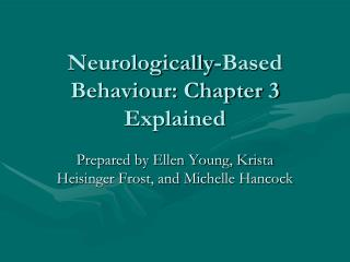 Neurologically-Based Behaviour: Chapter 3 Explained