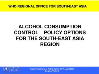 WHO REGIONAL OFFICE FOR SOUTH-EAST ASIA