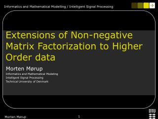 Extensions of Non-negative Matrix Factorization to Higher Order data