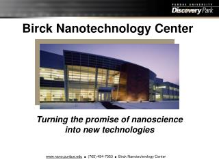 Birck Nanotechnology Center