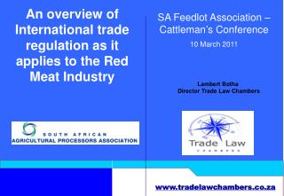 An overview of International trade regulation as it applies to the Red Meat Industry