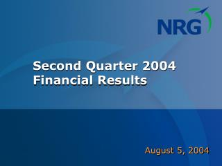 Second Quarter 2004 Financial Results