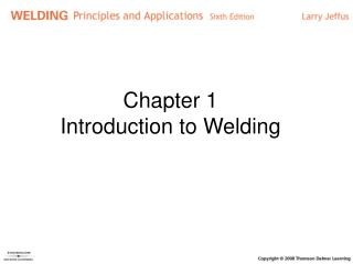 Chapter 1 Introduction to Welding