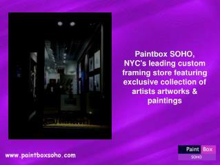 Custom Artworks Framing – Paintbox Soho