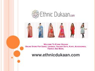 Ethnic dukaan - online shop for sarees and ethnic wears