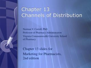 Chapter 13 Channels of Distribution