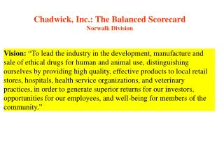 Chadwick, Inc.: The Balanced Scorecard Norwalk Division