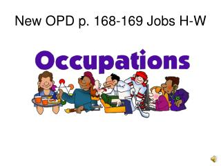 New OPD p. 168-169 Jobs H-W