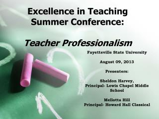 Excellence in Teaching Summer Conference: Teacher Professionalism