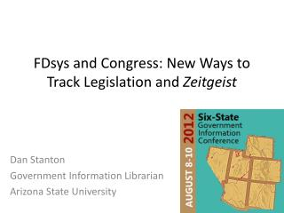 FDsys and Congress: New Ways to Track Legislation and  Zeitgeist
