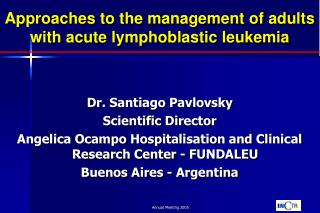 Approaches to the management of adults with acute lymphoblastic leukemia