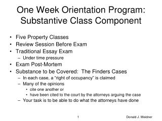 One Week Orientation Program:  Substantive Class Component