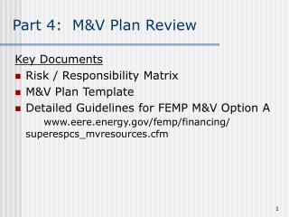 Part 4:  M&V Plan Review