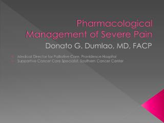 Pharmacological  Management of Severe Pain