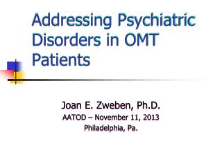 Addressing Psychiatric Disorders in OMT Patients