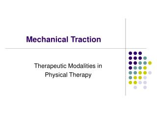 Mechanical Traction