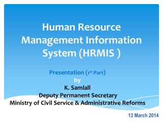 Human Resource Management Information System (HRMIS )