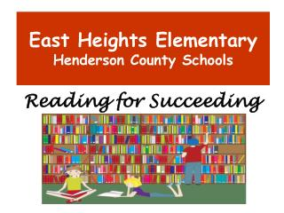 East Heights Elementary Henderson County Schools