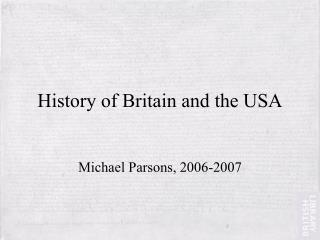 History of Britain and the USA