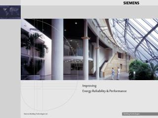 Improving  Energy Reliability & Performance