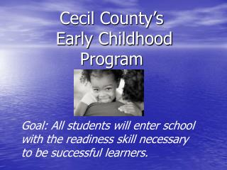 Cecil County's  Early Childhood Program