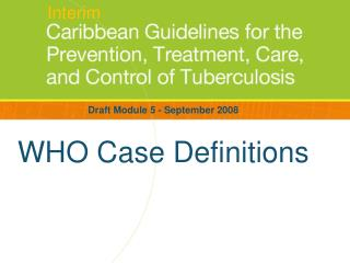 WHO Case Definitions