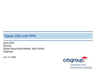 Taiwan CBO with PPN