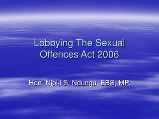 Lobbying The Sexual Offences Act 2006