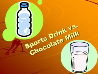 Sports Drink vs. Chocolate Milk