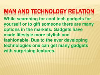 Man and Technology Relation