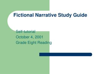 Fictional Narrative Study Guide