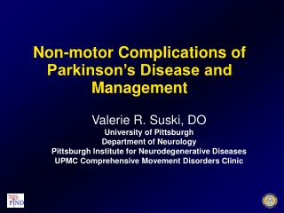 Non-motor Complications of Parkinson's Disease and Management