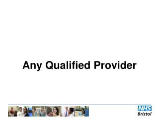 Any Qualified Provider