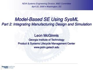 Model-Based SE Using SysML Part 2: Integrating Manufacturing Design and Simulation