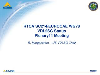 RTCA SC214/EUROCAE WG78 VDL2SG Status Plenary11 Meeting