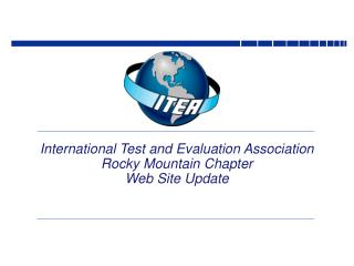 International Test and Evaluation Association Rocky Mountain Chapter  Web Site Update