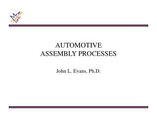 AUTOMOTIVE  ASSEMBLY PROCESSES